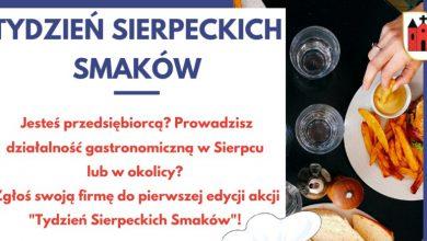 """Photo of Sierpc proponuje nową imprezę – """"Tydzień sierpeckich smaków"""""""