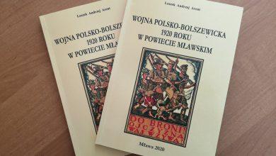 """Photo of """"Wojna polsko-bolszewicka 1920 roku w powiecie mławskim""""."""