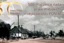Photo of Poniatowo będzie świętować 500-lecie nadania praw miejskich